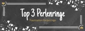 Top 3 Perlenringe